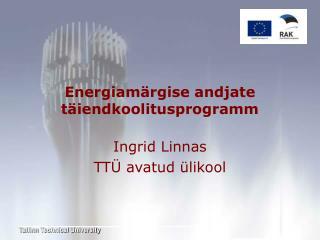 Energiam�rgise andjate t�iendkoolitusprogramm