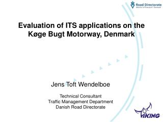 Evaluation of ITS applications on the Køge Bugt Motorway, Denmark