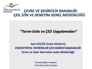 Hizmetiçi  Eğitim Programı 19-21 Kasım 2012, Antalya