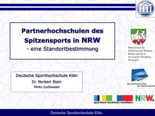 Partnerhochschulen des Spitzensports in  NRW - eine Standortbestimmung