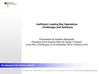 Inefficient Loading Bay Operations - Challenges and Solutions Presentation by Andreas Marquardt,