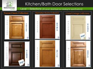 Level 1 Selections  (All wood: download our catalog for specifications )