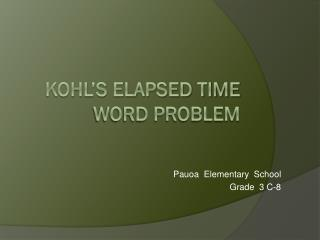 kohl's Elapsed Time Word Problem