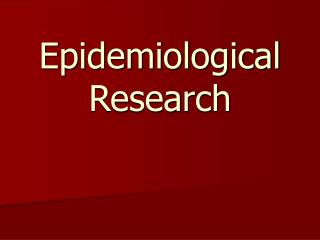 Epidemiological Research