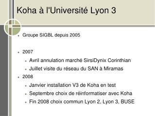 Koha � l'Universit� Lyon 3