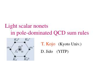 Light scalar nonets      in pole-dominated QCD sum rules
