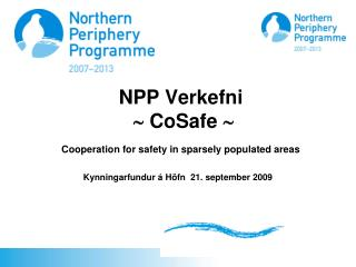 NPP Verkefni   CoSafe   Cooperation for safety in sparsely populated areas