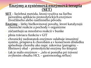 Enzýmy a systémová enzýmová terapia (SET)