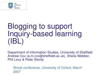 Blogging to support Inquiry-based learning (IBL)