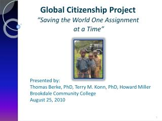 "Global Citizenship Project ""Saving the World One Assignment  at a Time"""
