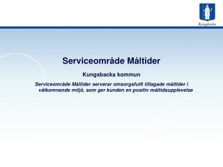 Serviceområde Måltider  Kungsbacka kommun