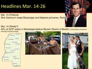Headlines Mar. 14-26