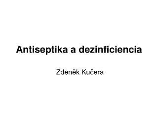 Antiseptika a dezinficiencia