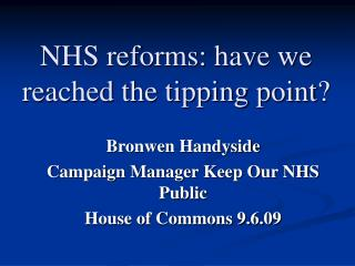 NHS reforms: have we reached the tipping point?