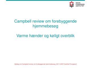 Campbell review om forebyggende hjemmebesøg Varme hænder og køligt overblik