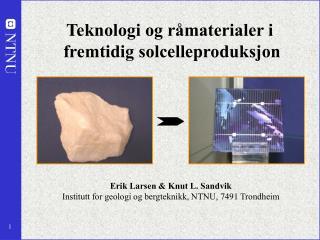 Teknologi og råmaterialer i  fremtidig solcelleproduksjon