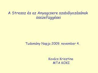 A  Stressz és az Anyagcsere szabályozásának  összefüggései
