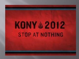 Considering  Kony