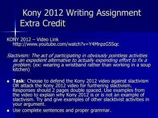 Kony 2012 Writing Assignment  Extra Credit