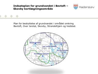 Indsatsplan for grundvandet i Bevtoft – Skovby kortlægningsområde