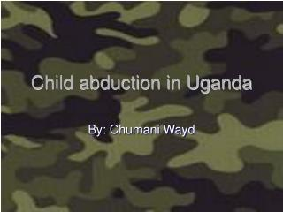 Child abduction in Uganda