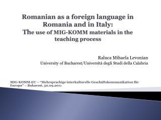 Raluca Mihaela Levonian University of Bucharest/Università degli Studi della Calabria