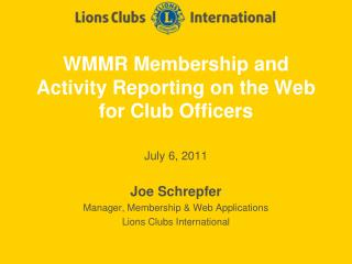 WMMR Membership and Activity Reporting on the Web for Club Officers