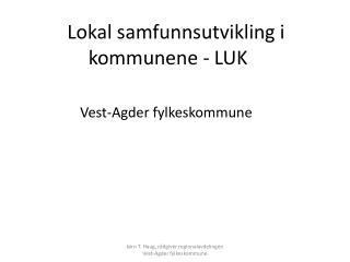 Lokal samfunnsutvikling i kommunene - LUK