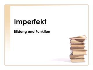 Imperfekt