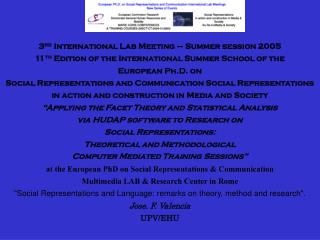 3 rd  International Lab Meeting – Summer session 2005