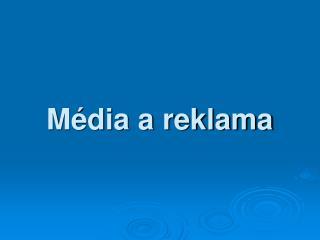 Média a reklama
