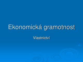 Ekonomick� gramotnost