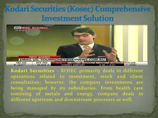 Kodari Securities – Comprehensiv Investment Solution