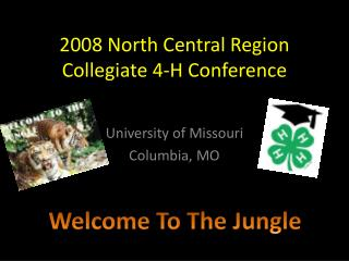 2008 North Central Region Collegiate 4-H Conference