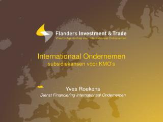 Internationaal Ondernemen subsidiekansen voor KMO�s