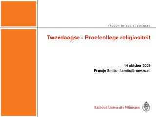 Tweedaagse - Proefcollege religiositeit