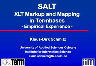 SALT XLT Markup and Mapping  in Termbases - Empirical Experience -