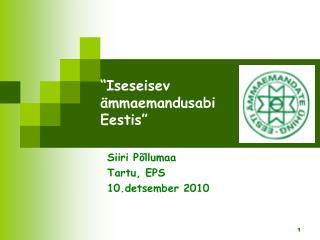 """""""Iseseisev  ämmaemandusabi   Eestis"""""""