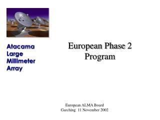 European Phase 2 Program