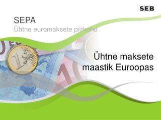 Ühtne maksete  maastik Euroopas