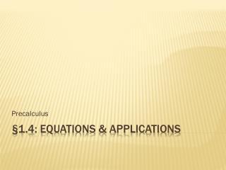 §1.4: equations & applications