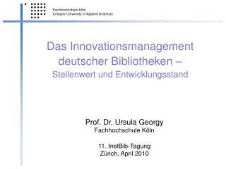 Das Innovationsmanagement deutscher Bibliotheken – Stellenwert und Entwicklungsstand