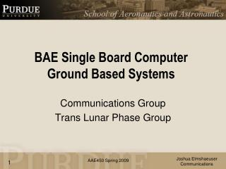 BAE Single Board Computer Ground Based Systems