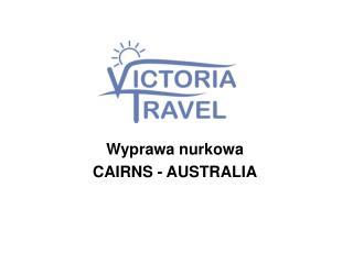 Wyprawa nurkowa  CAIRNS - AUSTRALIA