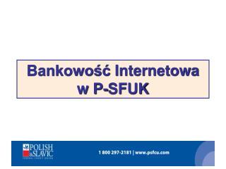 Bankowo??  Internetowa w P-SFUK