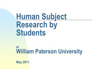 Human Subject Research by Students at William Paterson University May 2011