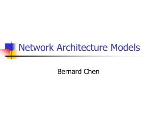 Network Architecture Models