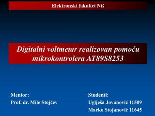 Digitalni voltmetar realizovan pomoću mikrokontrolera AT89S8253