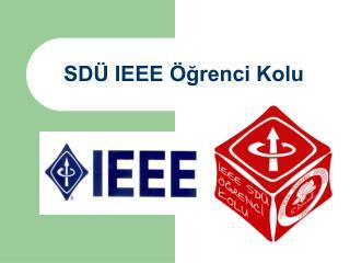 SDÜ IEEE Öğrenci Kolu