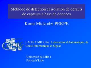 Méthode de détection et isolation de défauts de capteurs à base de données